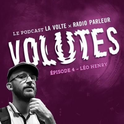 Volutes Episode 4 - Fantasy et Révolution, avec Léo Henry cover