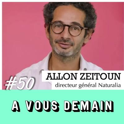 #50 l Allon Zeitoun (Naturalia) : l'audacieux à la tête du géant bio français cover