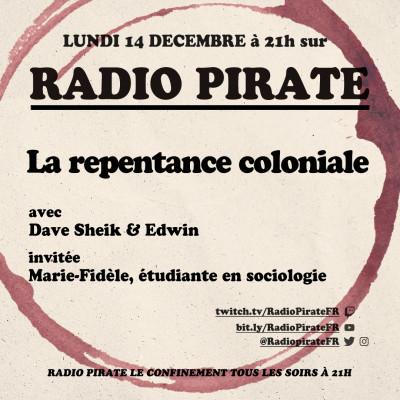 Radio Pirate - La repentance coloniale - Emission du lundi 14 décembre cover