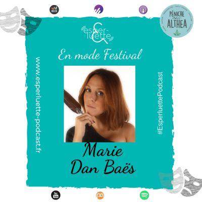 """image """"En mode Festival"""" - Marie Den Baës - La petite Marie fait sa poésie"""