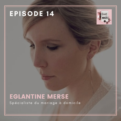 #14 - Eglantine, spécialiste du mariage à domicile cover
