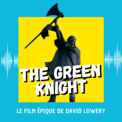 The Green Knight : le film épique de David Lowery cover