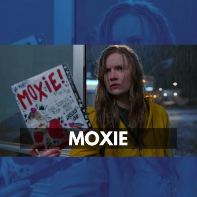 Moxie ⭐⭐⭐ cover