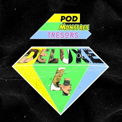 Pod Monstres Trésors Deluxe 4 - Mexico Melody cover