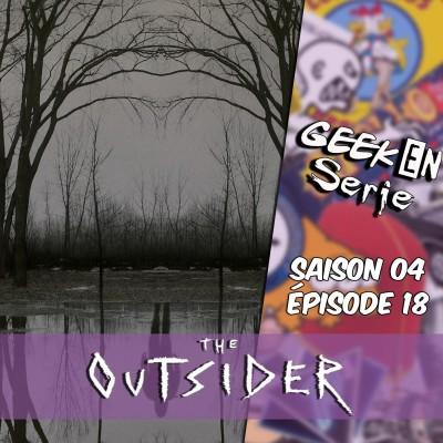 Geek en série 4x18: The outsider cover