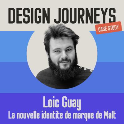 Case Study #1 Loïc Guay - La nouvelle identité de marque de Malt cover