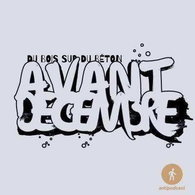 Antipodcast : avant-décembre cover