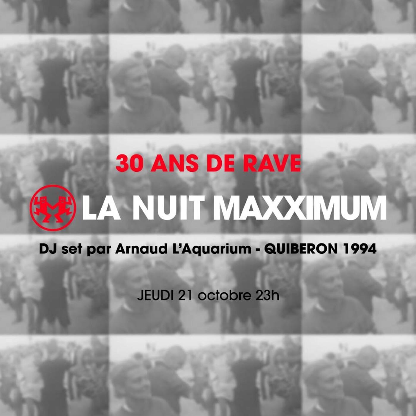 LA NUIT MAXXIMUM SUR FG : 30 ANS DE RAVE PARTY