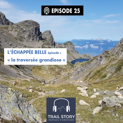 """(REDIFF) L'Echappée Belle """"la traversée grandiose"""" épisode 2 cover"""