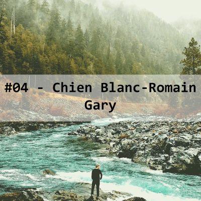 image #04-Chien Blanc-Romain Gary
