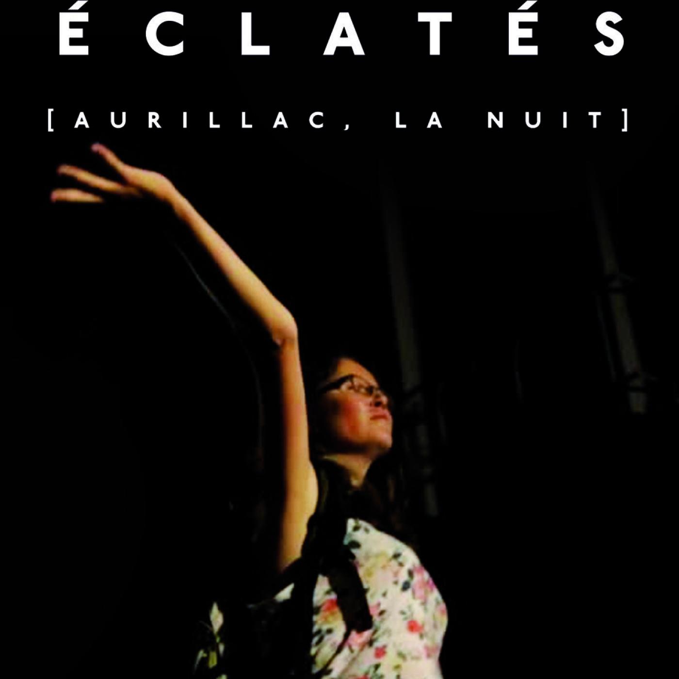 Éclatés [Aurillac La Nuit] de Charles Habib Drouot sur TRIPTYQUE FILMS