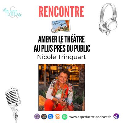 Nicole Trinquart - Amener le théâtre au plus près du public cover