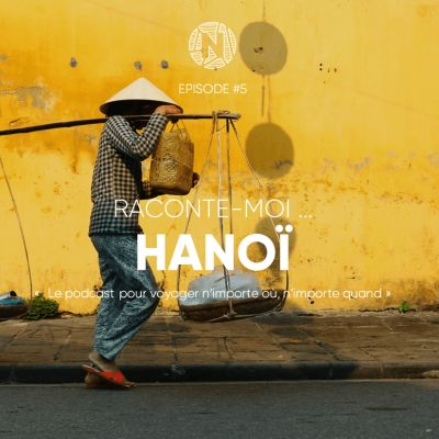 Raconte-moi ... Hanoï au Vietnam cover