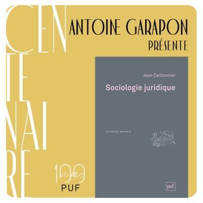 """Antoine Garapon présente """"Sociologie juridique"""" de Jean Carbonnier cover"""