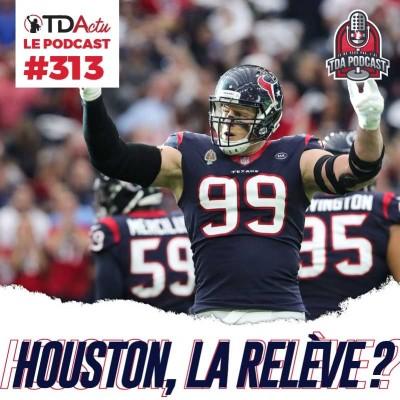 TDA Podcast n°313 - Preview S7 : qui derrière les Patriots et les Chiefs ? cover
