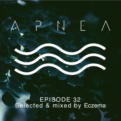 image Episode 32 - Selected & mixed by E C Z E M A