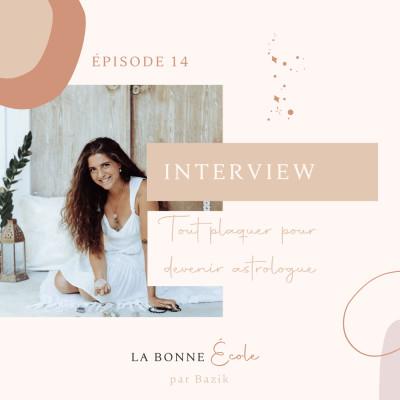 (14) INTERVIEW - tout plaquer pour devenir astrologue cover