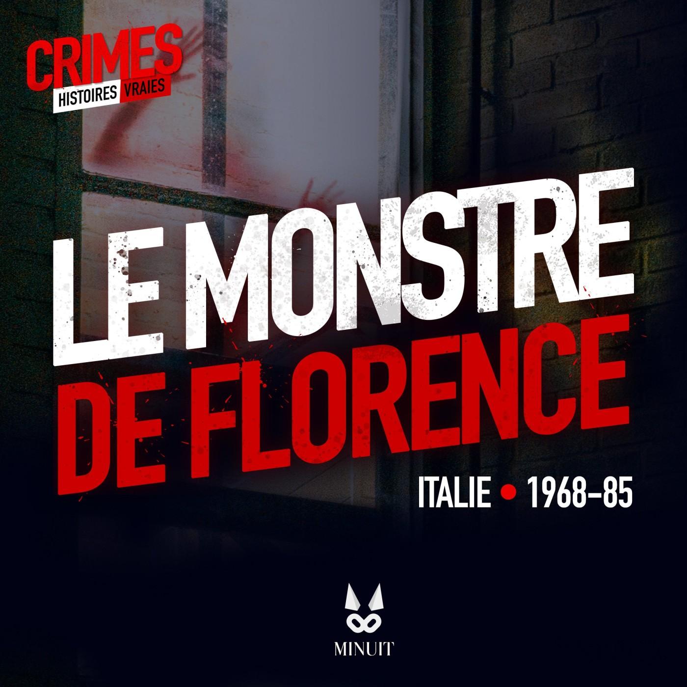 CRIME • Le Monstre de Florence • Partie 1 sur 4