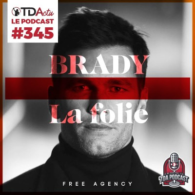 image #345 - Free agency. Tom Brady. La folie.