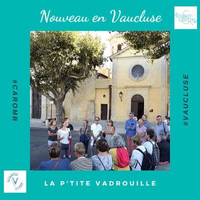 image La P'tite Vadrouille - Nouveau en Vaucluse