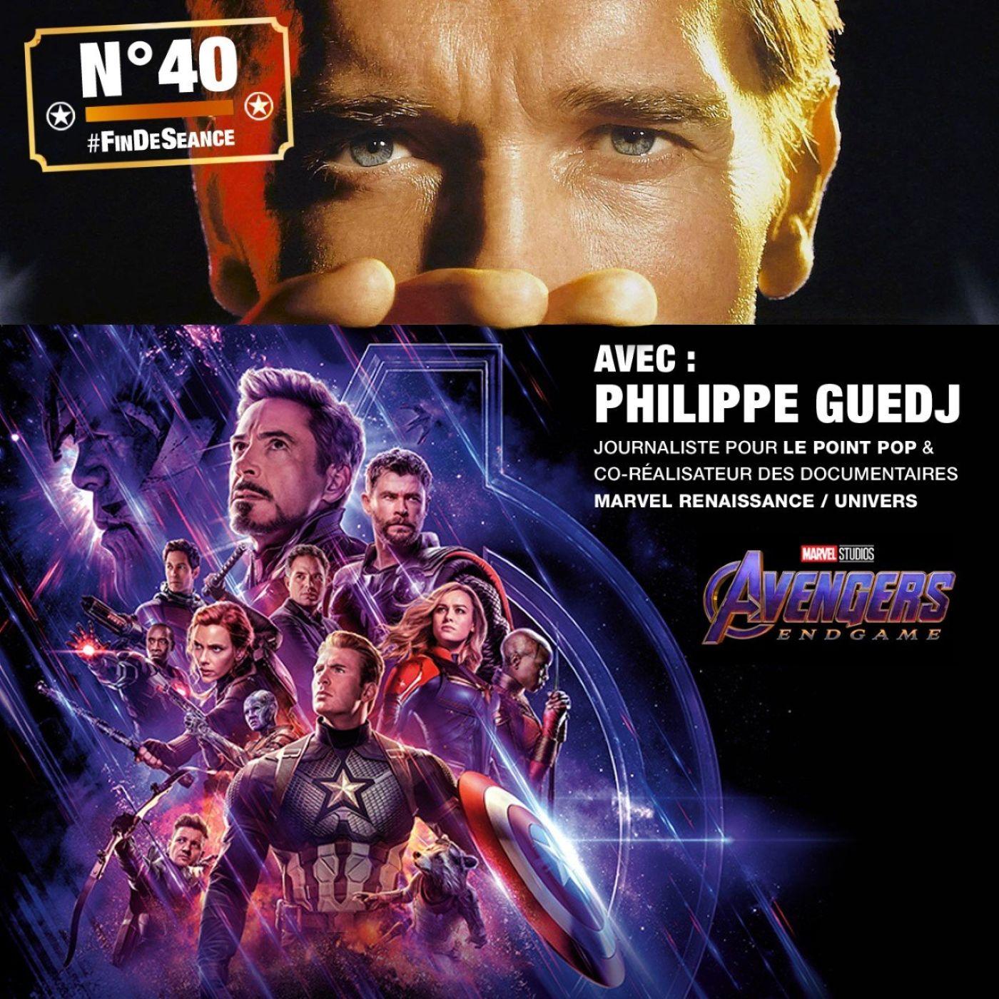 #40 AVENGERS ENDGAME : Salut les Musclés ! Invité : Philippe Guedj (Le Point Pop et co-réal des docus Marvel Renaissance / Univers)