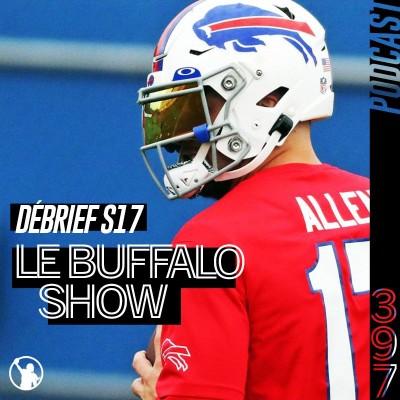Débrief S17 : le Buffalo Show ! (et plein de débats enflammés !) cover