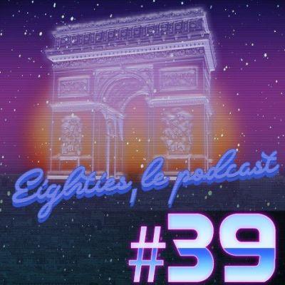 image Eighties Le Podcast -39- Les émissions de variétés