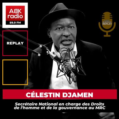 """Célestin DJAMEN: """"Je ne marche pas pour KAMTO, mais pour le MRC"""" cover"""
