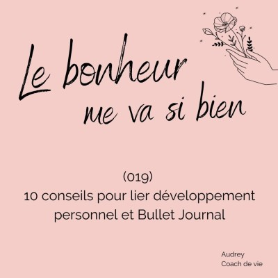 (019) 10 conseils pour lier développement personnel et Bullet Journal cover