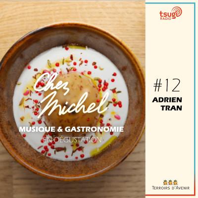 Chez Michel #12 - Adrien Tran cover