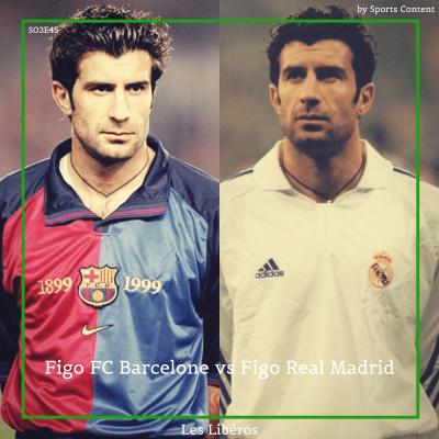 Figo FC Barcelone vs Figo Real Madrid cover