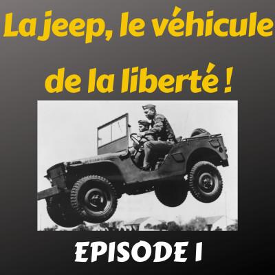 La Jeep, le véhicule de la liberté cover