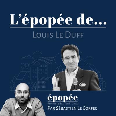 L'épopée de Louis Le Duff (Brioche dorée, Del Arte, Bridor...) par Sébastien Le Corfec (Epopée / West Web Valley) cover