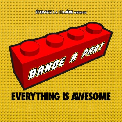 Bande à Part n°18 - Everything is Awesome! cover