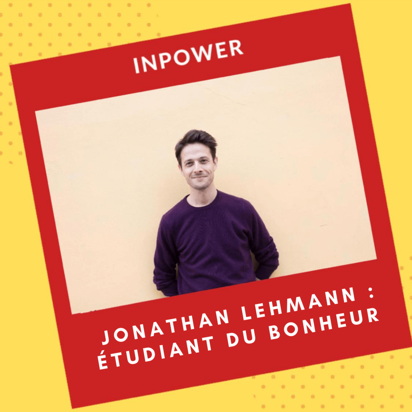 Jonathan Lehmann - Etudiant du bonheur