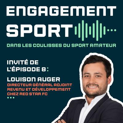 Épisode 7 : Louison Auger - Directeur Général Adjoint au Red Star FC cover