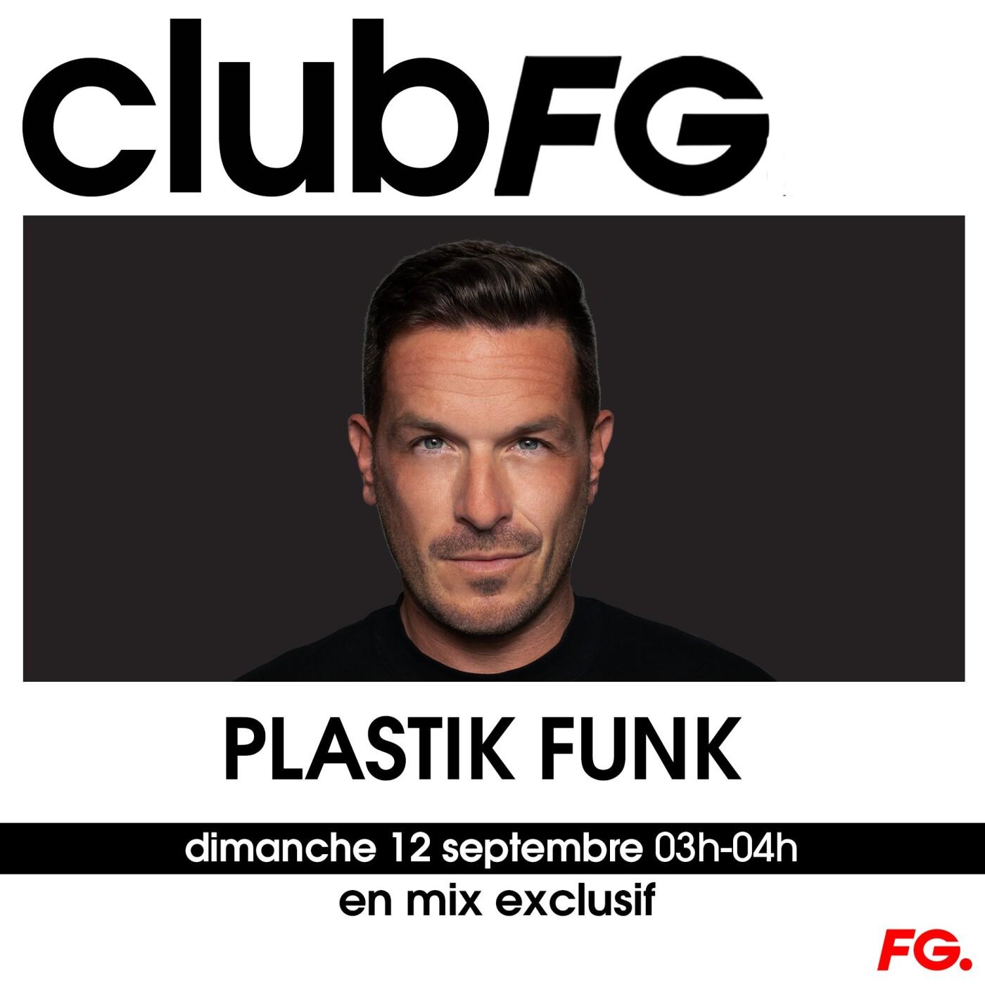 CLUB FG : PLASTIK FUNK