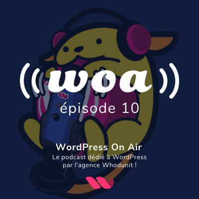 WOA! (WordPress On Air) #10 - Jonathan Buttigieg - Performance d'un site WordPress cover