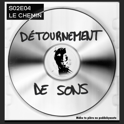 S02E04 -  Le Chemin cover