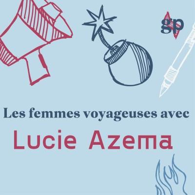 Les femmes voyageuses avec Lucie Azema cover