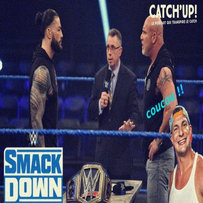 image Catch'up! WWE Smackdown du 21 mars 2020 - Grönk Mania