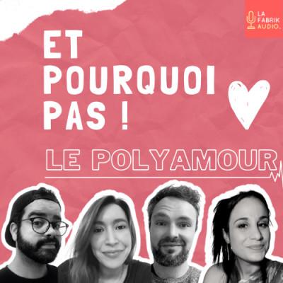 Et Pourquoi Pas Le Polyamour ! cover