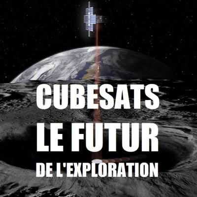 [LDDE] CUBESAT - Le FUTUR de l'exploration spatiale ! cover