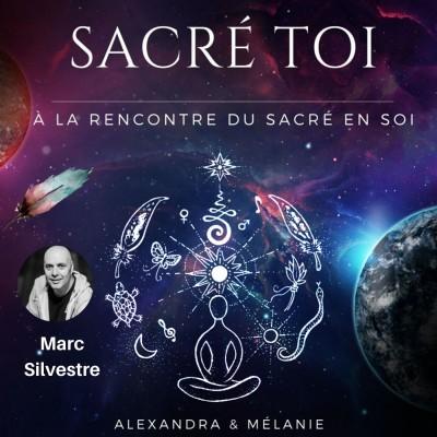 SACRÉ TOI - Épisode 9 : Sacré Marc SILVESTRE cover