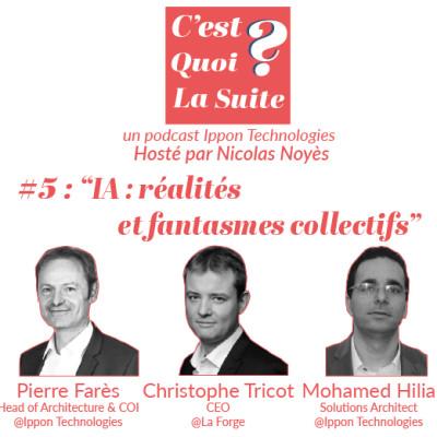 """CQLS - Episode 5 : """"IA : réalités et fantasmes collectifs"""" cover"""