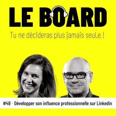 💙#49 - Développer son influence professionnelle sur Linkedin cover