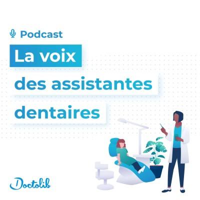 La voix des assistantes dentaires par Doctolib cover
