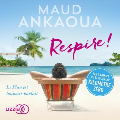 Respire ! - Maud Ankaoua cover