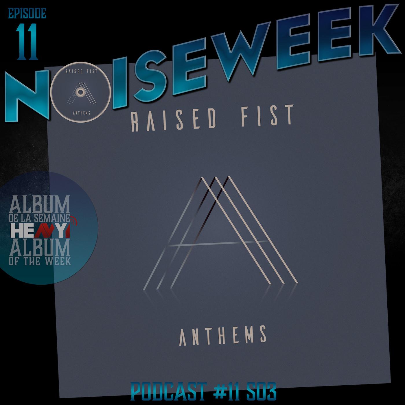 Noiseweek #11 Saison 3