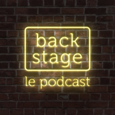 Backstage, le podcast cover